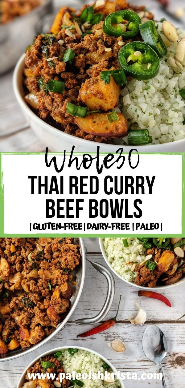 Whole30 Thai Red Curry Beef Bowls Recipe Whole30 Ground Beef Recipes Thai Red Curry Beef Whole Food Recipes