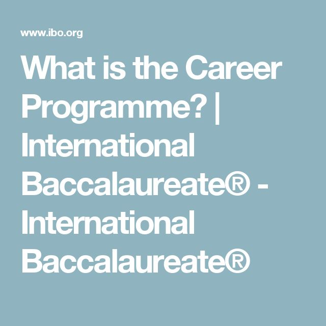 What is the Career Programme? | International Baccalaureate® - International Baccalaureate®