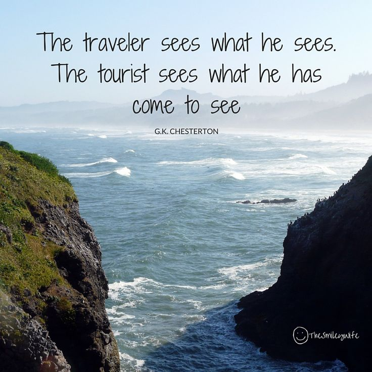 """""""The traveler sees what he sees. The tourist sees what he has come to see"""" :) #TravelTuesday #Smile #OurLife"""