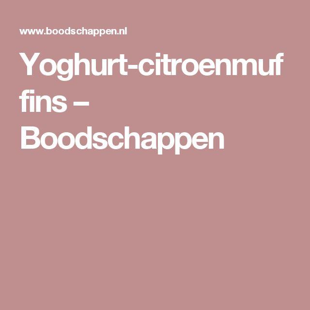 Yoghurt-citroenmuffins – Boodschappen