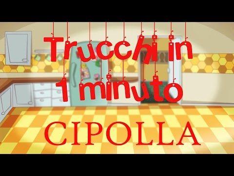 Trucchi in un minuto: CIPOLLA - YouTube