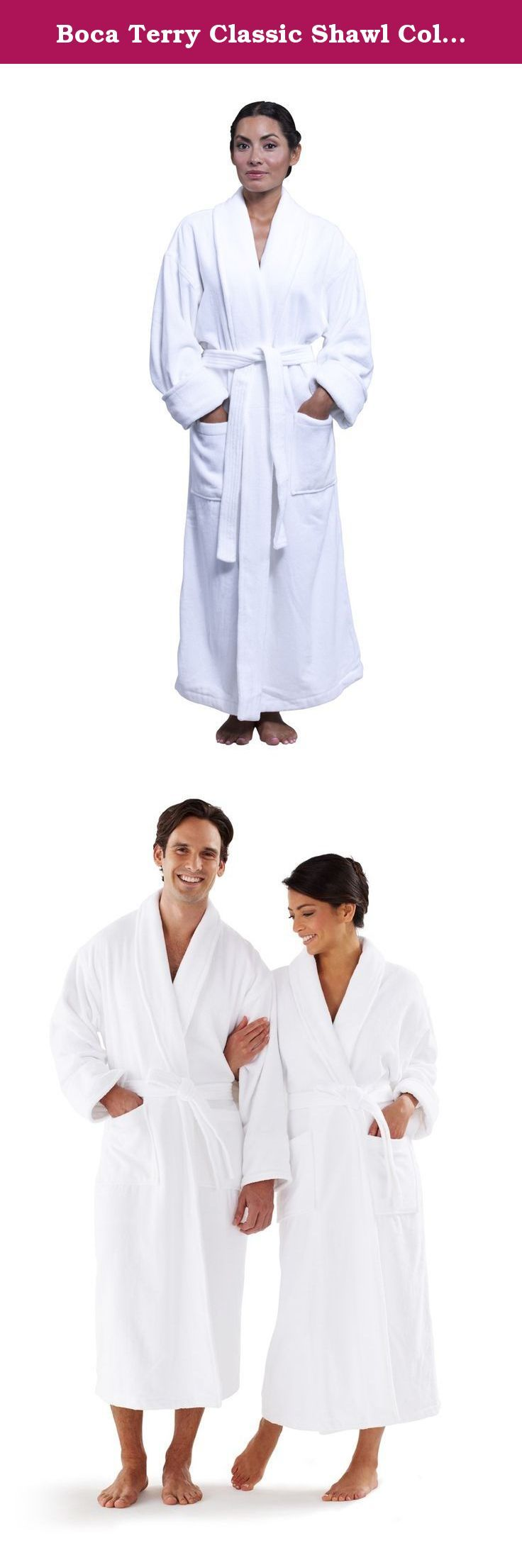 Boca Terry Classic Shawl Collar Bathrobe White 14oz Velour XX-Large - Unisex. The shawl collar robe is the most familiar bathrobe design. Terry bathrobes date from the Victorian era, when cloth as soft and absorbent as terry was both expensive and difficult to manufacture. After completing a bath, the lady or gentleman donned a plush robe instead of drying off with a towel. The rolled collar and cuffs add just a bit of flair. Pockets offer plenty of space for your book, a bottle of lotion…