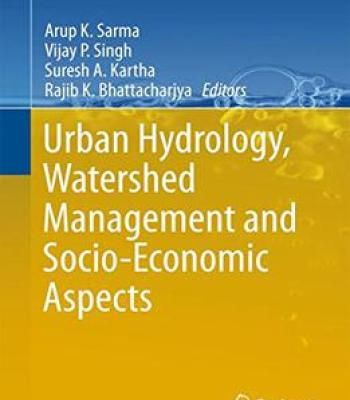 Urban Hydrology Watershed Management And Socio-Economic Aspects PDF