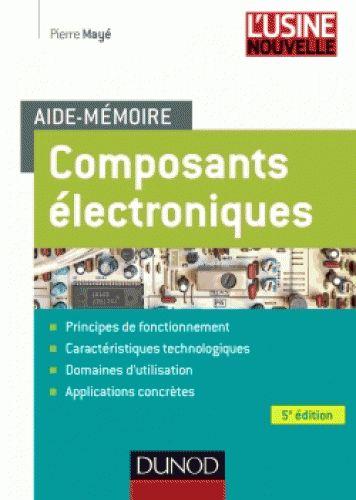 Composants électroniques / Pierre Mayé