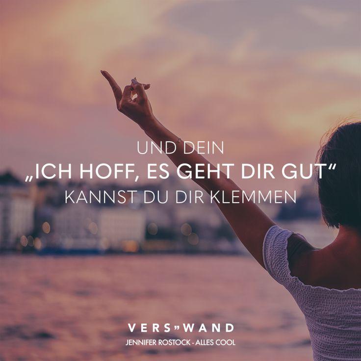 """Und dein """"Ich hoff, es geht dir gut"""" kannst du dir klemmen – Jennifer Rostock – VISUAL STATEMENTS"""
