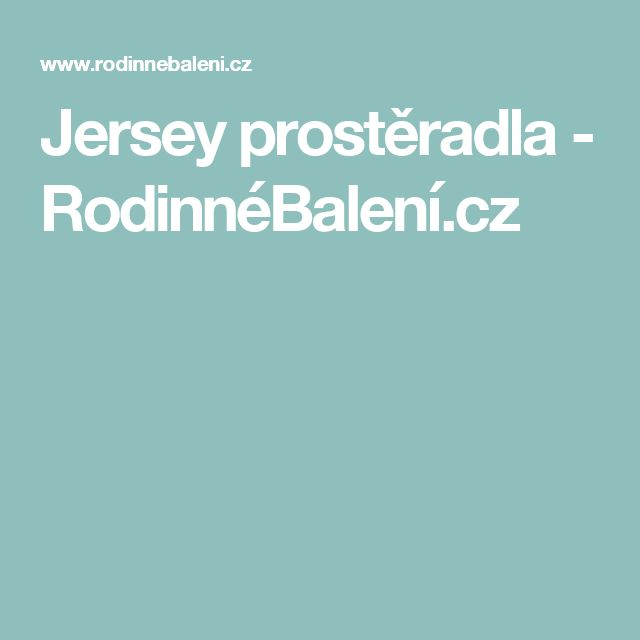 Jersey prostěradla - RodinnéBalení.cz
