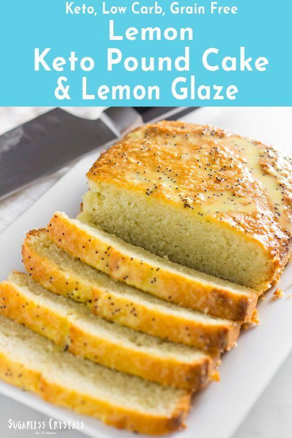 Lemon Keto Pound Cake Low Carb Sugar Free Gluten Free Recipe Pound Cake Almond Flour Recipes Baking Soda Cream