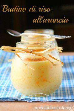 Profumi in cucina: Budino di riso all'arancia