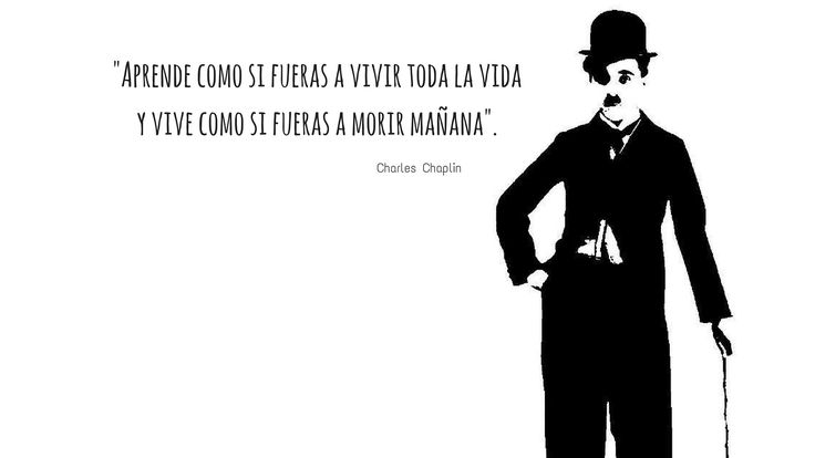 14 emocionantes Frases de Charles Chaplin sobre la VIDA