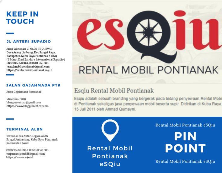 Lokasi rental mobil Pontianak eSQiu Hp&Wa 082218555888