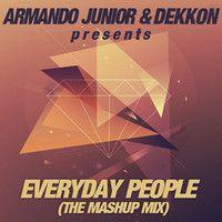Armando Junior & Dekkon - Everyday People by Sugar Factory Records on SoundCloud