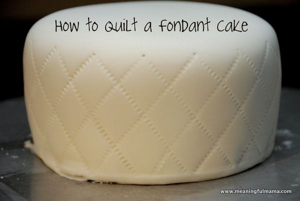 How to Quilt a Fondant Cake - Meaningfulmama.com