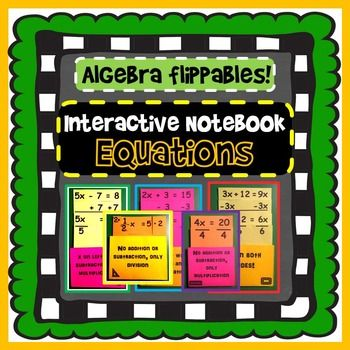 Interactive Notebook: Solving Algebra Equations (8 flippables)