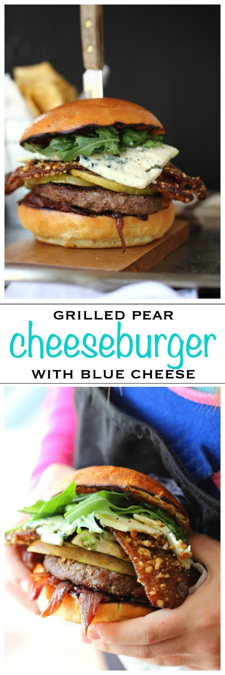 Grilled Pear with candied Bacon and Wisconsin Blue Cheese all on top of a juicy burger | Foodness Gracious