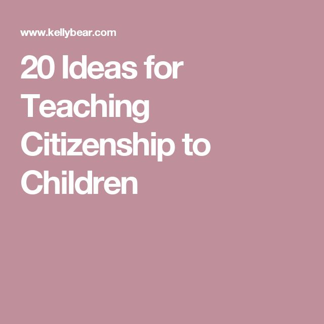 20 Ideas for Teaching Citizenship to Children