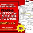 Common Core Reading History and Social Studies Graphic Organizers for Grades 6-12   Do you need to implement the Common Core Standards into your cu...