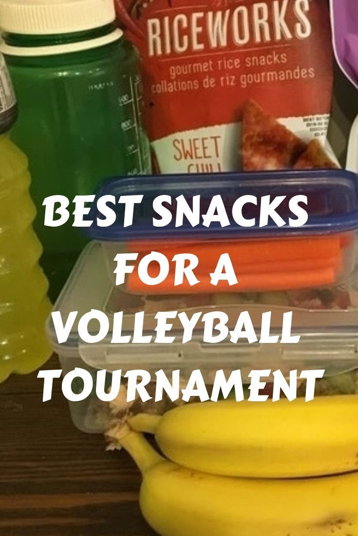 Best Snacks For A Volleyball Tournament Volleyball Tournaments Volleyball Snacks Tournament Food In 2020 Volleyball Tournaments Volleyball Snacks Tournament Food