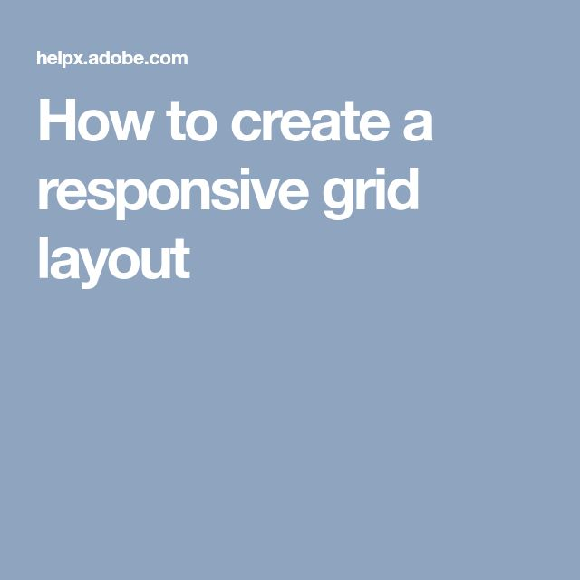 How to create a responsive grid layout