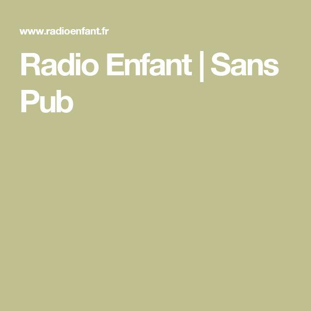 Radio Pour Enfants sans pub
