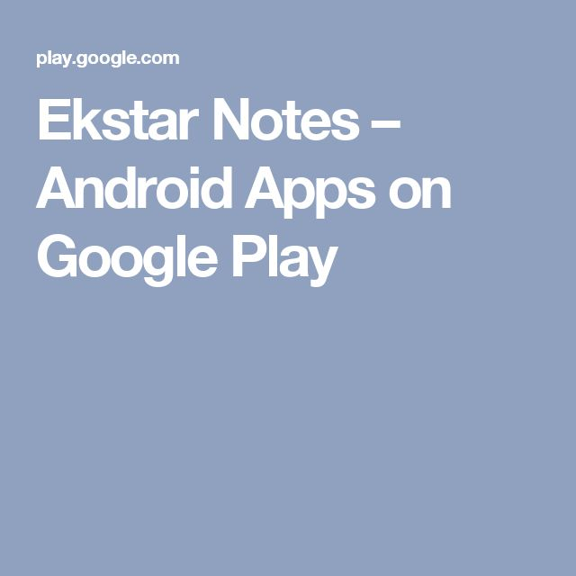 Ekstar Notes – Android Apps on Google Play