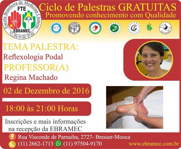 """#PALESTRAGRATUITA #REFLEXOLOGIAPODAL #REGINAMACHADO #SEXTAFEIRA  O tema de sexta-feira da série de Palestras GRATUITAS - """" Reflexologia Podal """" Com a professora Regina Machado !!!  Aproveite! Dia 02/12, sexta-feira das 18h às 21h.  Para mais informações e inscrição 0xx11 2662-1713 ou por mensagem no: 00xx11 97504-9170 (whatsapp) e também através do e-mail: ebramec@ebramec.com.br"""