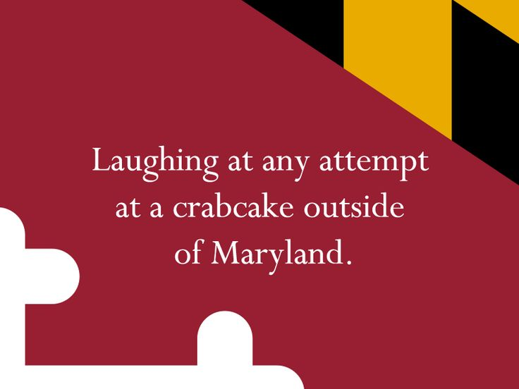 It's a Maryland Thing it's not even funny-Marylanders just don't order crab cakes outside our home state! We have learned