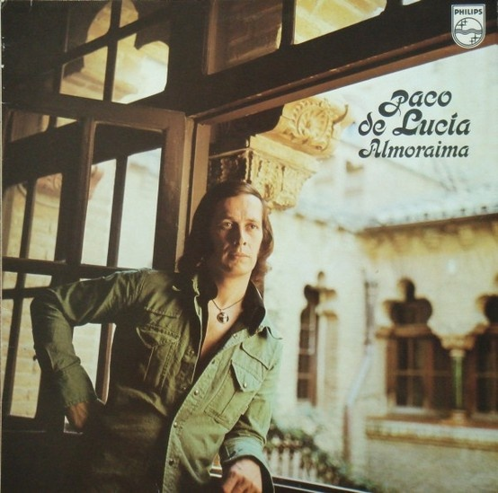 Paco de Lucia - Almoraima / Release 1976 / http://www.youtube.com/watch?v=fccZqn5XToE