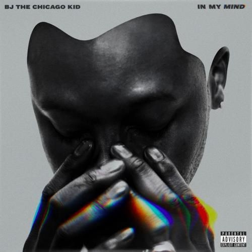 BJ the Chicago Kid – In My Mind LEAKED ALBUM - http://freeleakedalbum.com/bj-chicago-kid-mind-leaked-album/
