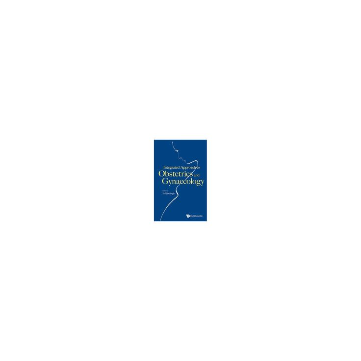Integrated Approach to Obstetrics and Gynaecology (Paperback)
