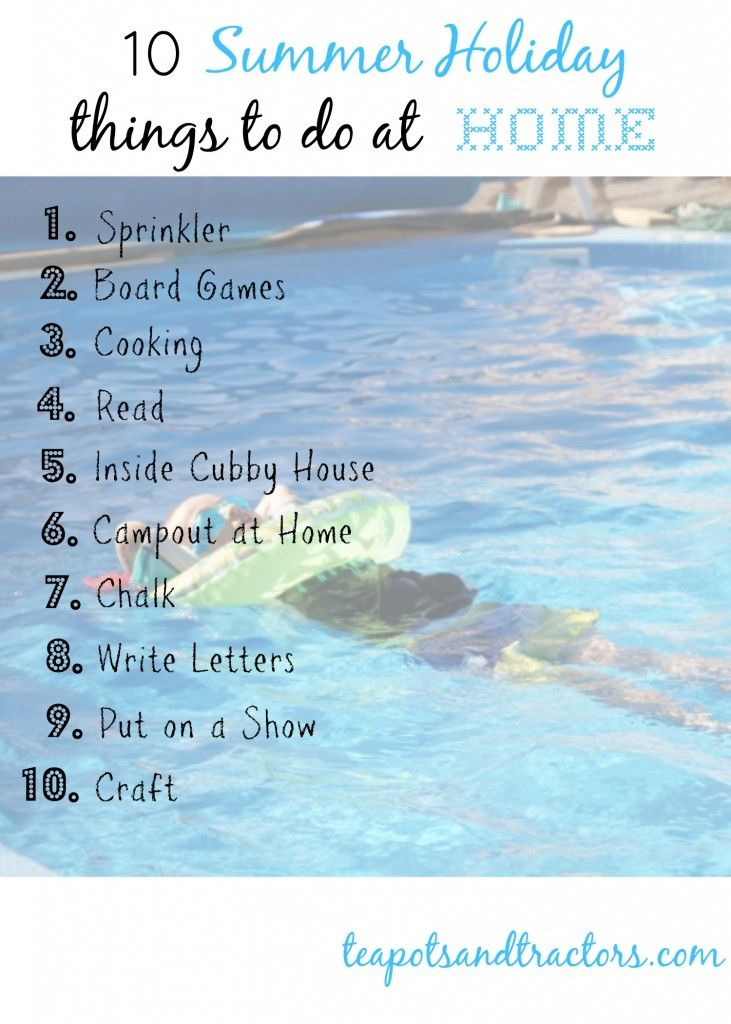 Fun Things To Do In The Summer Holidays At Home   Mysummerjpg.com