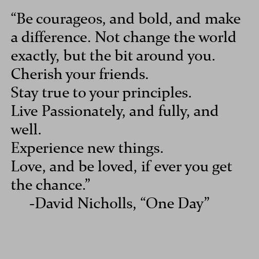 David Nicholls, One Day #Favoritequotes