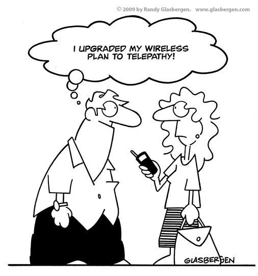 I upgraded my wireless plan to telepathy
