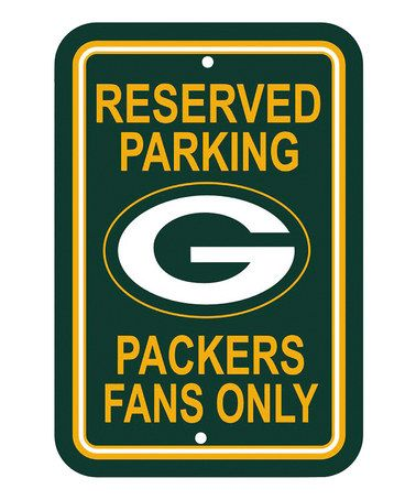 Take a look at this Green Bay Packers Reserved Parking Sign by NFL Game Day: Gift Shop on #zulily today!
