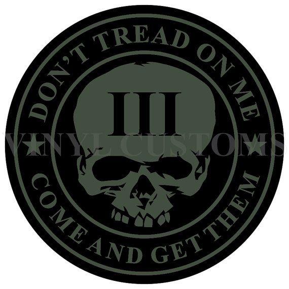 Don't Tread on Me Decal Sticker Molon Labe 3 Percenter