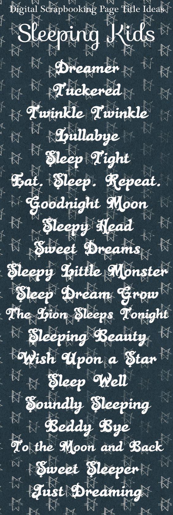 Sleeping Kids scrapbook page title ideas, scrapbook titles