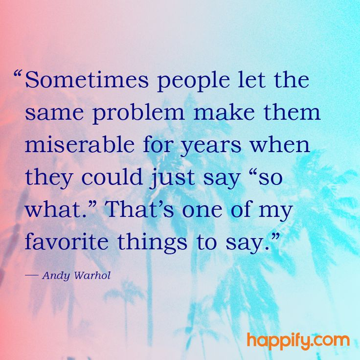 """Phrase of the Day: """"So What"""" - Andy Warhol - Happify Daily"""
