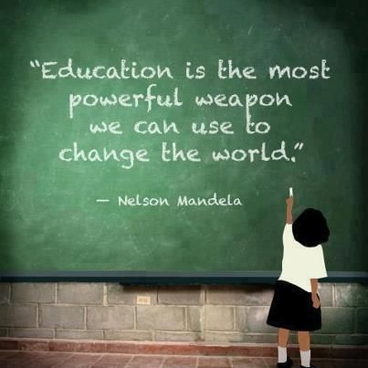 Education is the most powerful weapon we can use to change the world. - Nelson Mandela
