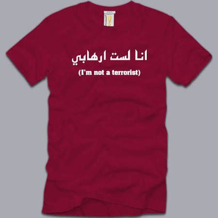 Not A Terrorist X-large T-shirt Funny Sarcasm Arabic Islam Muslim Tee Xl {{{GIFT IDEA}}}