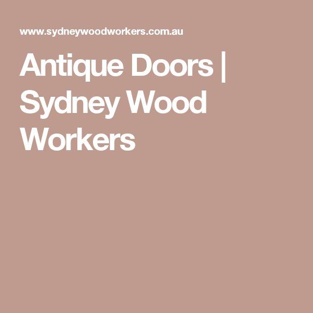 Antique Doors  |  Sydney Wood Workers