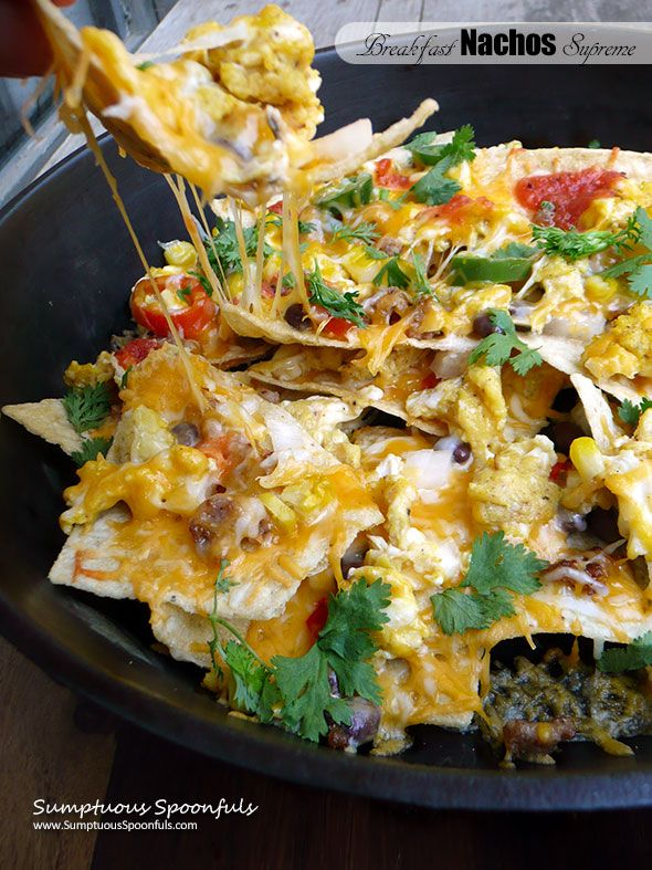 Breakfast Nachos Supreme ~ Sumptuous Spoonfuls #HotBreakfastMonth #fun #Mexican #breakfast #recipe