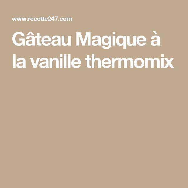 Gateau magique a la noisette thermomix