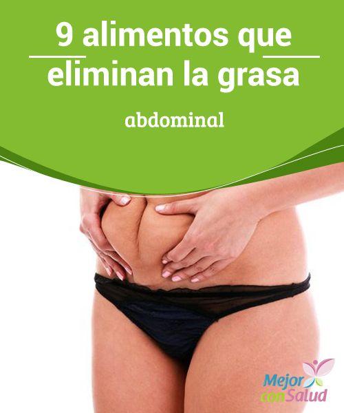 9 alimentos que eliminan la grasa abdominal ¿Buscas alimentos que eliminen la grasa abdominal? Contrario a lo que solemos creer, esto es posible con una buena alimentación.