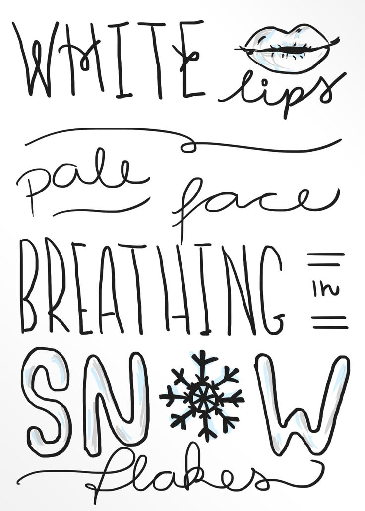 You can't really breath in snowflakes...