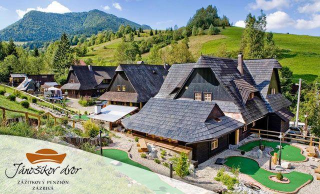 Drevenice Jánošíkov dvor na Orave s sdventure golfom