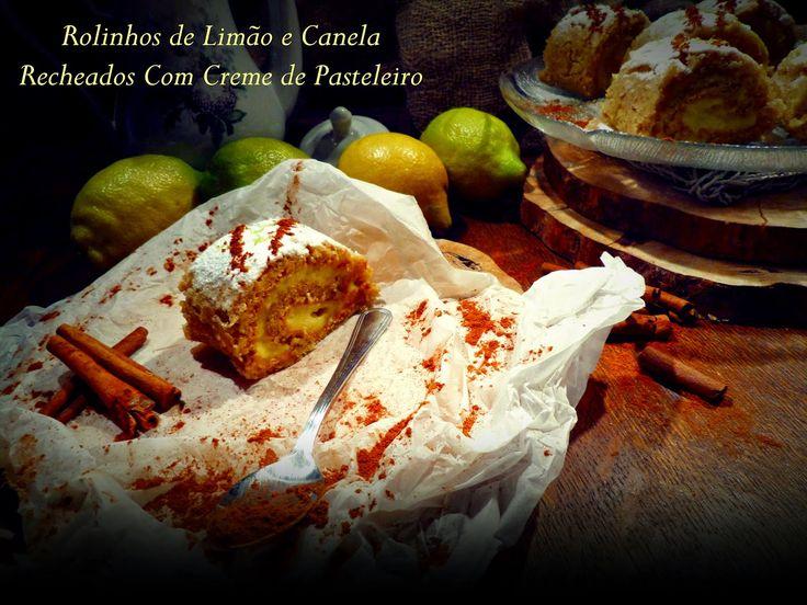 Rolinhos de Limão e Canela Recheados com Creme de Pasteleiro   Cozinha Aromática