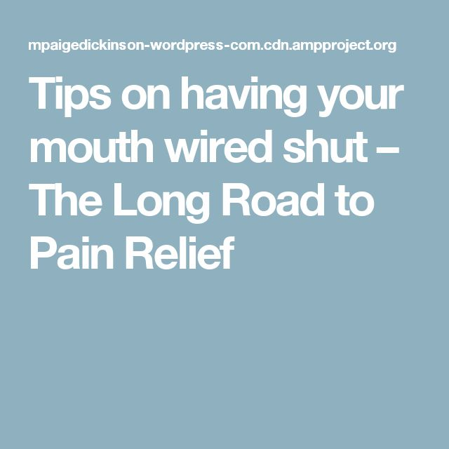 Through The Wire | Jaw surgery | Pinterest
