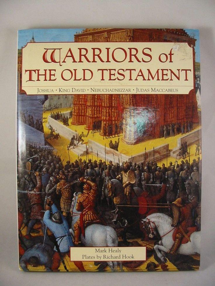 Warriors of the Old Testament Joshua King David Nebuchadnezzar Judas HC DJ