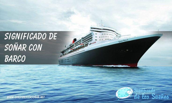 Significado de soñar con barco - https://xn--quesignificasoar-kub.net/significado-de-sonar-con-barco/ #sueños #soñar #significadoDeLosSueños