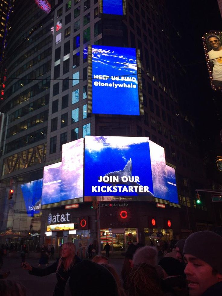 LonelyWhale campaign takes over Time Square -  Join Adrian Grenier, Josh Zeman & world renowned scientists to find the elusive '52 Hertz' whale and fight Ocean Noise Pollution - https://www.kickstarter.com/projects/lonelywhale/help-us-find-lonely-whale