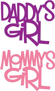 View Design: 'daddy's girl' & 'mommy's girl' phrase